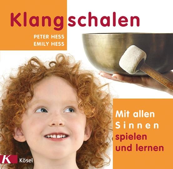 Klangschalen Familie Buch Mit allen Sinnen
